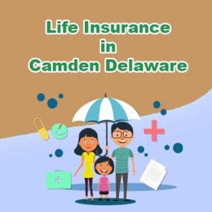 Affordable Life Insurance Cover Camden Delaware
