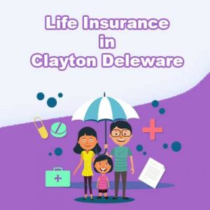 Affordable Life Insurance Quotes Clayton Delaware