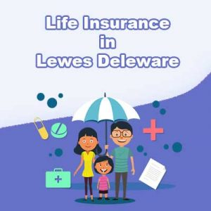 Affordable Life Insurance Rates Lewes Delaware