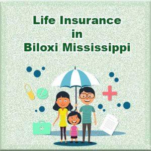 Cheap Life Insurance Rates Biloxi Mississippi