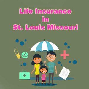 Cheap Life Insurance Policy St. Louis Missouri