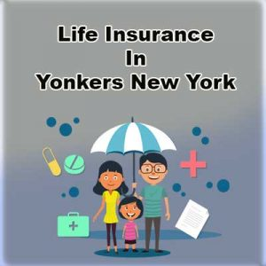Cheap Life Insurance Rates Yonkers New York