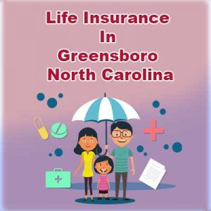 Cheap Life Insurance Cover Greensboro  North Carolina