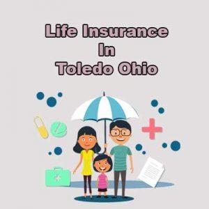 Cheap Life Insurance Quotes Toledo Ohio